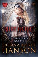 Ruby Heart: Cry Havoc Book One - Cry Havoc 1 (Paperback)