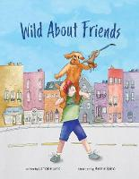 Wild About Friends (Paperback)