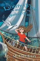 Liberty Frye and the Sails of Fate - Liberty Frye 2 (Paperback)