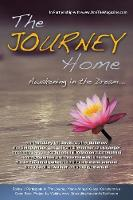 The Journey Home: Awakening in the Dream (Paperback)