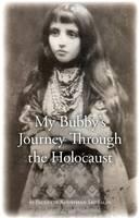 My Bubby's Journey Through the Holocaust
