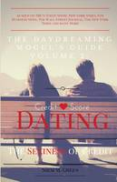 The Daydreaming Mogul's Guide Vol. 2: Credit Score Dating: The Sexiness of Credit (Paperback)