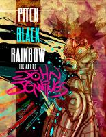 Pitch Black Rainbow: The Art of John Jennings (Paperback)