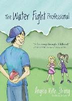 The Water Fight Professional (Paperback)