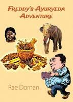 Freddy's Ayurveda Adventure (Paperback)