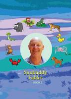 Sunbuddy Fables Book 2 (Paperback)