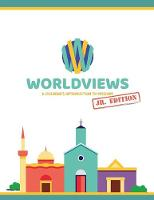 Worldviews Junior Workbook: A Children's Introduction to Missions (Paperback)