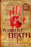 Played to Death: Scott Drayco Series #1 - Scott Drayco 1 (Paperback)