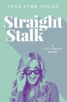 Straight Stalk - City Chicks 2 (Paperback)