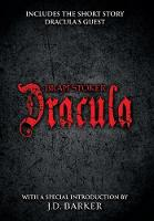Dracula: Includes the short story Dracula's Guest and a special introduction by J.D. Barker (Hardback)