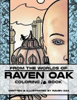 From the Worlds of Raven Oak: Coloring Book (Paperback)