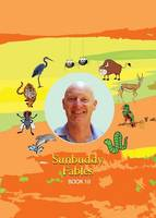 Sunbuddy Fables Book 10 (Paperback)
