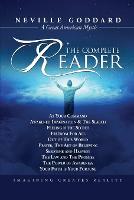 Neville Goddard: The Complete Reader (Paperback)