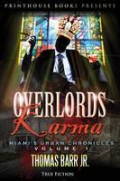 Overlords Karma; Miami's Urban Chronicles; Volume 1