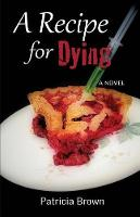 A Recipe for Dying - Coastal Coffee Club Mysteries 1 (Paperback)