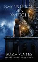 Sacrifice of a Witch (Paperback)