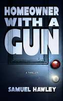 Homeowner with a Gun (Paperback)