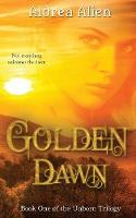 Golden Dawn - Unborn Trilogy 1 (Paperback)