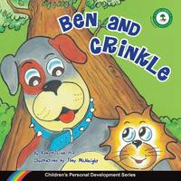 Ben and Crinkle: Children's Personal Development Series (Paperback)