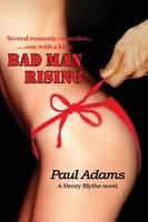 Bad Man Rising