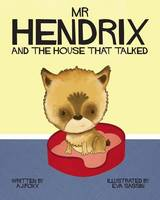 Mr Hendrix and the House That Talked (Paperback)