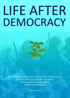Life After Democracy (Paperback)