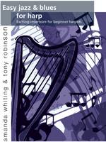 Easy Jazz and Blues for Harp: Exciting Repertoire for Beginner Harpists (Paperback)
