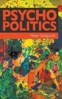 Psycho Politics (Paperback)