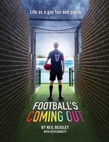 Football's Coming Out: Life as a Gay Fan and Player (Paperback)