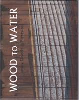 Wood to Water: James Dodds at Firstsite (Paperback)