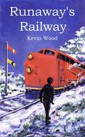 Runaway's Railway (Paperback)