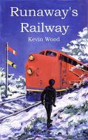 Runaway's Railway - Runaway's Railway 1 (Paperback)
