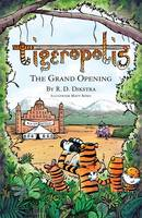 Tigeropolis - The Grand Opening: No. 2 - Tigeropolis 2 (Paperback)
