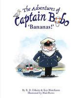 The Adventures of Captain Bobo: Bananas (Paperback)