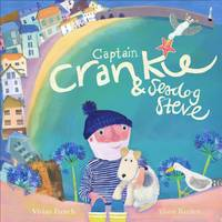 Captain Crankie and Seadog Steve (Paperback)