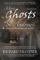 More Ghosts of St Andrews: Nonfiction - Ghosts of St Andrews 2 (Paperback)