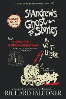 St Andrews Ghost Stories: Annotated and illustrated. (Paperback)