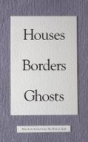 Houses Borders Ghosts - The Fiction Desk 14 (Paperback)