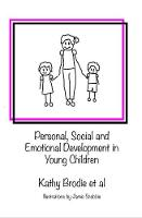 Personal, Social and Emotional Well-Being in Young Children: Interview from the Spring 2017 Early Years Web Summit (Paperback)