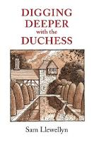 Digging Deeper with the Duchess (Paperback)