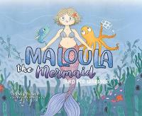 Maloula The Mermaid: (And Eco Warrior) (Paperback)