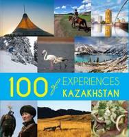 100 Experiences of Kazakhstan (Paperback)