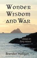 Wonder Wisdom and War