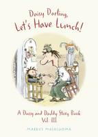 Daisy Darling, Let's Have Lunch!