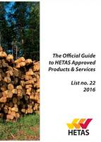 The Official Guide to Hetas Approved Products & Services List: List no. 22, 2016 - Flagship Annual Technical Directory of Solid Fuel Burning Appliances and Ancillary Equipment 22 (Paperback)