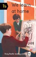 We Learn At Home: Dung Beetle Book 1b (Hardback)