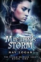 Maerlin's Storm - The Storm-bringer Saga 2 (Paperback)