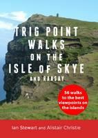 Trigpointwalks on the the Isle of Skye & Raasay: 56 Walks to the Best Viewpoints on the Isle of Skye and Raasay (Paperback)