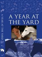 A Year at the Yard (Hardback)