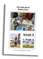 The Truth About Watercolour: Book 3 (Paperback)